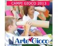 """ISCRIZIONI APERTE per i CAMPI GIOCO 2103 """"Arte in Gioco"""""""