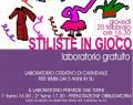 """Giovedi' 20 Febbraio: """"STILISTE IN GIOCO"""" laboratorio creativo"""