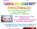 22 Febbraio: CAKE DESIGN di CARNEVALE a Reggio Emilia (RE)