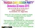 22 Marzo: Buona Pasqua con il Cake Design Pary_Circolo Unicredit (RE)