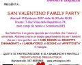 "14 FEBBRAIO 2017: ""San Valentino Family Party"" a Scandiano ( RE )"